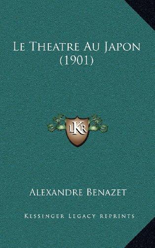 Le Theatre Au Japon (1901)