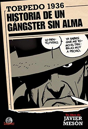 Torpedo 1936. Historia de un gángster sin alma (Likantro)