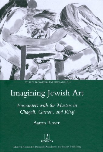 Imagining Jewish Art (Legenda Studies in Comparative Literature) by Aaron Rosen (2009-06-01)