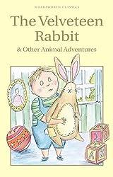 The Velveteen Rabbit & Other Animal Adventures (Children's Classics)