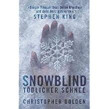 Snowblind: Tödlicher Schnee