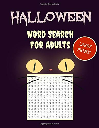 Large Print Halloween Word Search: 30+ Spooky Puzzles For Adults | With Scary Pictures | Trick-or-Treat Yourself to These Eery Word Find Puzzles! (Large Print Puzzle Books, Band 1)