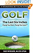 #4: GOLF - The Last Six Inches: Change Your Brain, Change Your Game