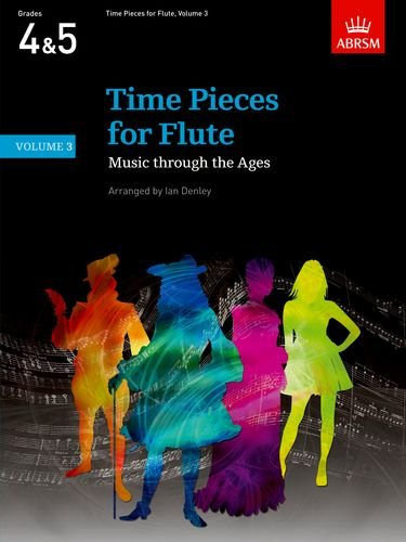 Time Pieces for Flute, Volume 3: Music through the Ages in 3 Volumes (Time Pieces (ABRSM))
