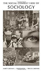 The Social Context View of Sociology by Marty E. Zusman (2008-07-30)