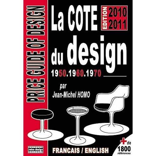 La cote du design 1950, 1960 1970