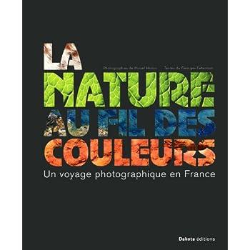 La nature au fil des couleurs