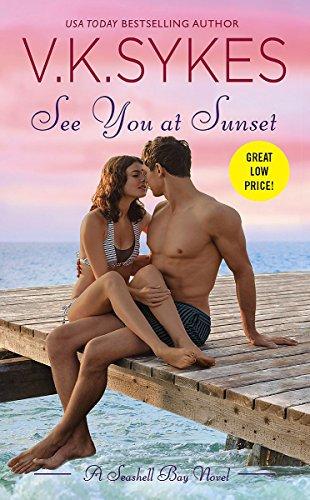 See You at Sunset (Seashell Bay, Band 3) -