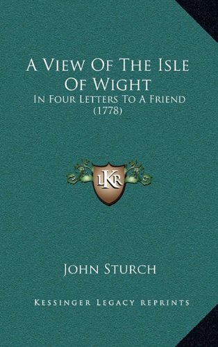 A View of the Isle of Wight: In Four Letters to a Friend (1778)