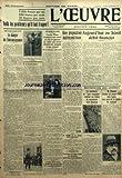 Telecharger Livres OEUVRE L No 6350 du 18 02 1933 POINTS DE VUE ET FACONS DE VOIR LE DANGER DE L INTRANSIGEANCE PAR MARTINAUD DEPLAT A LA BONNE HEURE PAR D PAT O SULLIVAN EST MORT AUX ASSISES DE LA SEINE LUCILE NISSE TROMPAIT SON MARI ET TUA LE GARCON DE CAFE QUI AVAIT DENONCE UNE ESCAPADE A SON AMANT LA CHAMBRE VOTE UN SECOURS DE 500 000 FRANCS POUR LES VICTIMES DE LA CATASTROPHE DE NEUNKIRCHEN UNE PROPOSITION MALENCONTREUSE LE FROID ET LA NEIGE SONT REVENUS A NEUNKIRCHEN UNE FEMME E (PDF,EPUB,MOBI) gratuits en Francaise