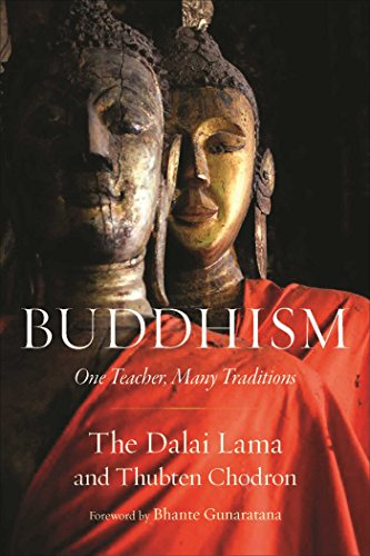 Buddhism: One Teacher, Many Traditions (English Edition)