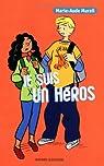Je suis un héros : Quatre aventures de Serge T par Murail