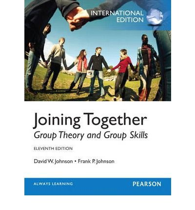 [ JOINING TOGETHER GROUP THEORY AND GROUP SKILLS BY JOHNSON, FRANK P.](AUTHOR)PAPERBACK