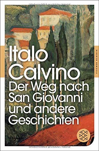 Der Weg nach San Giovanni und andere Geschichten (Fischer Klassik) (Kino-erinnerungsstücke)