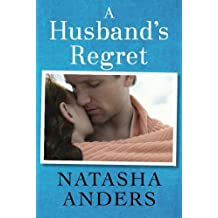 A Husband's Regret (The Unwanted Series) by Natasha Anders (2014-04-29)