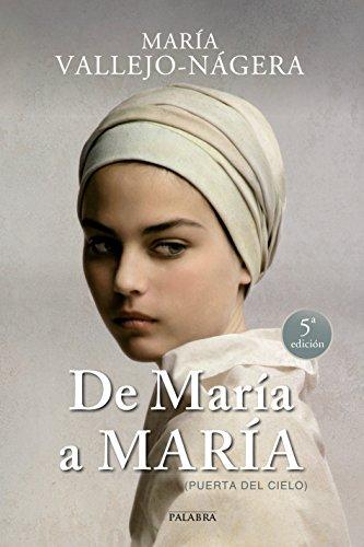 De María a María (Puerta del cielo) (Palabra hoy) por María Vallejo-Nágera
