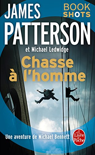 Chasse à l'homme : Bookshots (Thrillers) (French Edition)