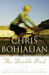 The Double Bind: A Novel by Chris Bohjalian (2007-02-13)