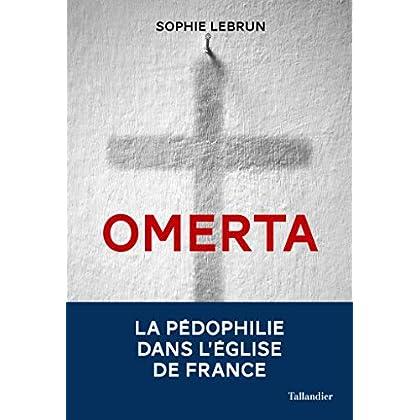 Omerta: La pédophilie dans l'Église (ACTUALITE SOCIE)