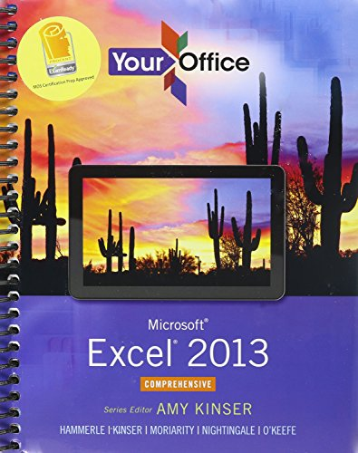 Microsoft Excel 2013 + MyITLab with Pearson eText (Your Office)