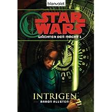 Star Wars Wächter der Macht 1: Intrigen