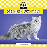 Selkirk Rex Cats (Cats Set 7) by Kristin Petrie (2013-08-03)