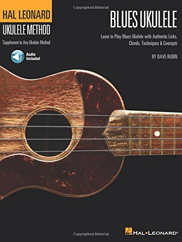 Hal Léonard blues ukulele: learn to play blues ukulele+CD (Hal Leonard Ukulele Method)