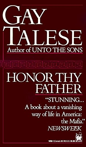 Honor Thy Father por Gay Talese