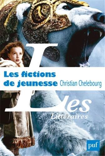 Les fictions de jeunesse par Christian Chelebourg