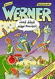 Werner - Immä Äägä Middi Pullizei!. Die geilsten Bullen- und Motorradgeschichten -