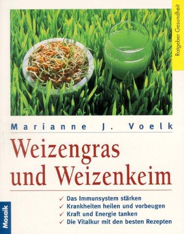 Weizengras und Weizenkeim