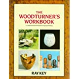 The Woodturner's Workbook: An Inspirational and Practical Guide to Designing and Making