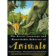 Secret Language & Remarkable Behavior of Animals