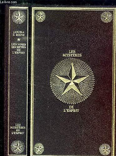 Les voies secrètes de l'esprit par Louisa E. Rhine