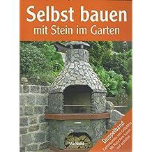 Selbst Bauen Mit Stein Im Garten Weltbild Doppelband: Selbst Gartenkamine  Und Grillplätze Bauen + Selbst