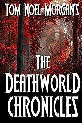 The Deathworld Chronicles