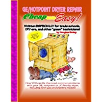 Ge-Hotpoint Dryer Repair: Cheap and