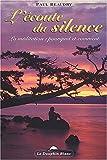 Image de Écoute du silence - La méditation