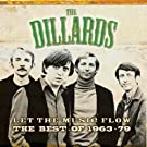 Let The Music Flow - The Best of the Dillards 1963-1979