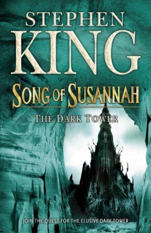 Song of Susannah : The Dark Tower VI