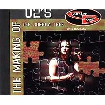 "The Making of ""U2's"" the Joshua Tree"