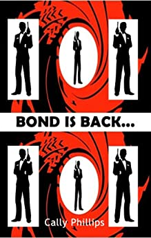 Bond is Back by [Phillips, Cally]