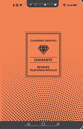 Cuaderno Creativo Diamante Reviews Teléfonos Móviles