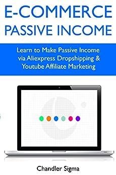 E-Commerce Passive Income: Learn to Make Passive Income ...