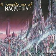 It Reminds Me of Macbethia