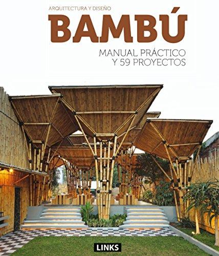Arquitectura y diseño bambú por From Links Books