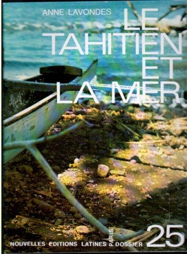 Lee Tahitien et la Mer (ed Française) par Lavondes Anne