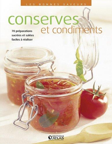 Les bonnes saveurs - Conserves et condiments
