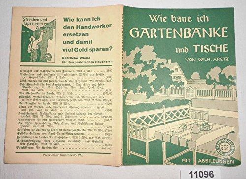 Bestell.Nr. 111096 Wie baue ich Gartenbänke und Tische (Lehrmeister-Bücherei Nr. 224)