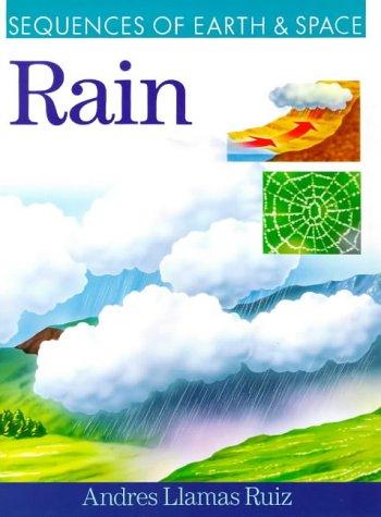 Rain (Sequences of Earth & Space S.) por Llamas Ruiz Andres